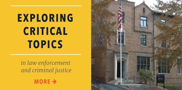Exploring critical topics in law enforcement and critical justice